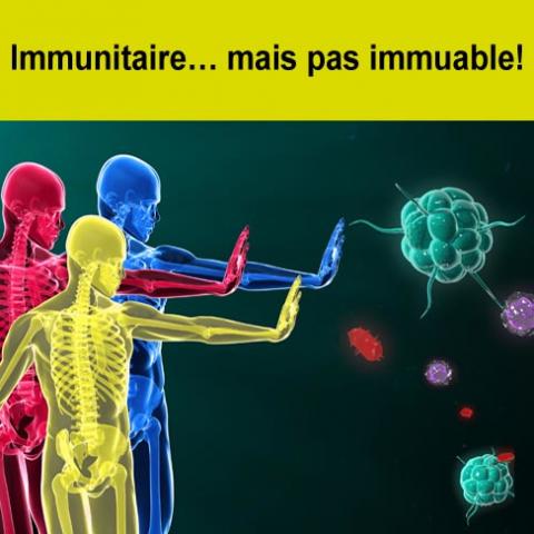 Conférence - Immunitaire mais pas immuable! - Mercredi 12 avril 2017, 18h